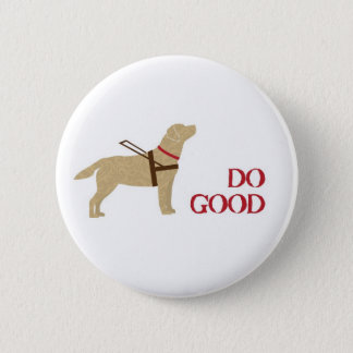 Do Good - Yellow Lab - Seeing Eye Dog Button