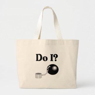 Do I (Ball and Chain) Bag