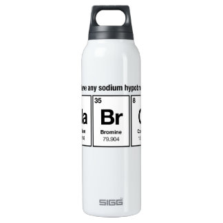 Do I have any Sodium Hypobromite? NaBrO! 16 Oz Insulated SIGG Thermos Water Bottle