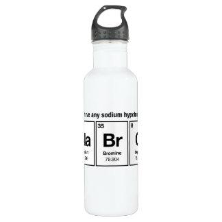 Do I have any Sodium Hypobromite? NaBrO! 24oz Water Bottle