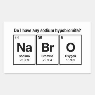 Do I have any Sodium Hypobromite? NaBrO! Rectangular Sticker