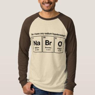 Do I have any Sodium Hypobromite? NaBrO! T-shirt