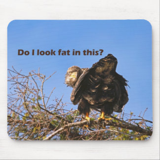 """Do I Look Fat In This"" Eagle Mouse Pad"