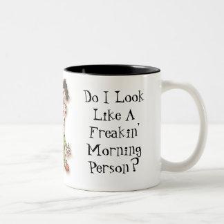 Do I Look Like A Freakin' Morning Person? Two-Tone Coffee Mug