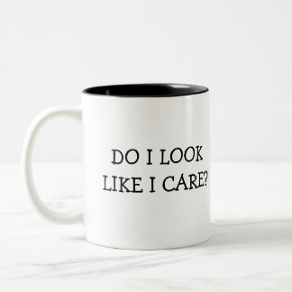 Do I Look Like I Care? Two-Tone Coffee Mug