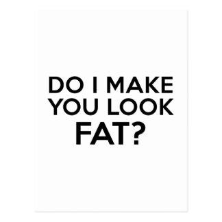 Do I Make You Look Fat? Postcard