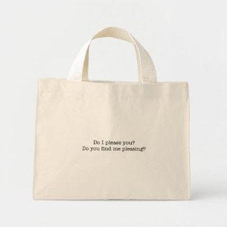 Do I please you? bag