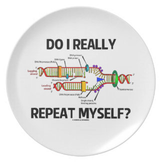 Do I Really Repeat Myself (DNA Replication) Plate