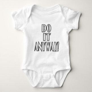 Do It Anyway! Baby Bodysuit