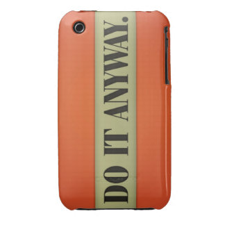 Do It Anyway iPhone 3 Cover