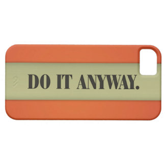 Do it anyway iPhone 5 Case