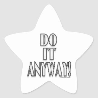 Do It Anyway Star Stickers