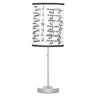 Do it ANYWAY! Table Lamp