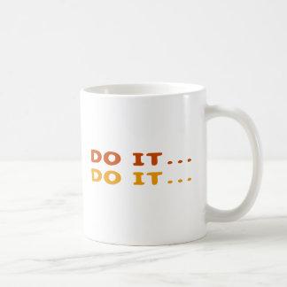 Do It... Coffee Mug