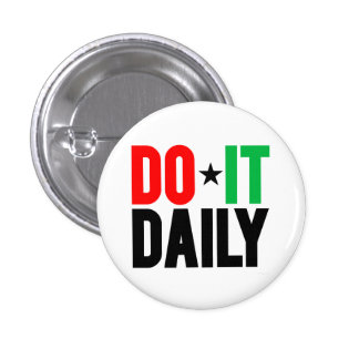 Do It Daily 1 Inch Round Button