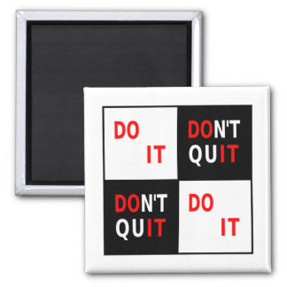 Do It Don't Quit black white red motivational Magnet