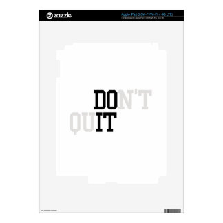 Do It - Don't Quit Decals For iPad 3