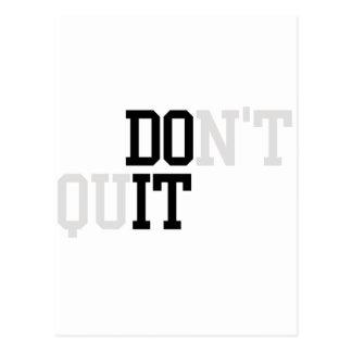 Do It - Don't Quit Postcard