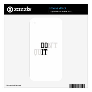 Do It - Don't Quit Skin For The iPhone 4