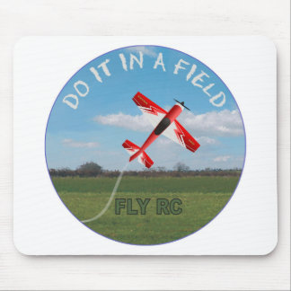 Do It In A Field, Fly RC Mouse Pad