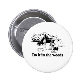 DO IT IN THE WOODS BUTTON