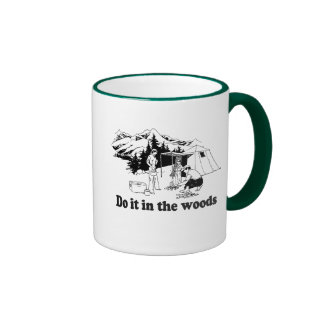 DO IT IN THE WOODS T-shirt Coffee Mugs