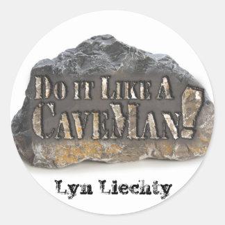 Do it Like A CaveMan Stickers