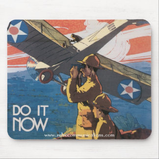 """""""Do It NOW"""" World War I Poster Mousepad"""