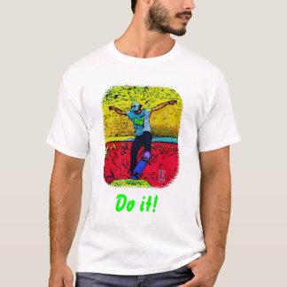 Do it! T-Shirt