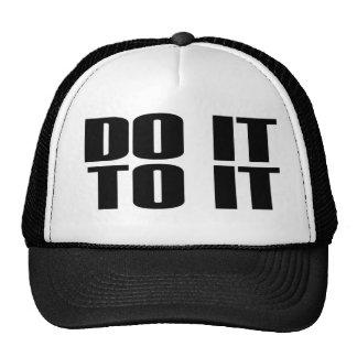 DO IT TO IT Trucker Cap Trucker Hat