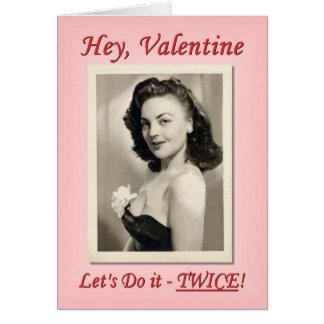 Do it Twice Valentine Card