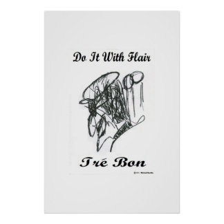 Do it with Flair Tre' Bon Poster