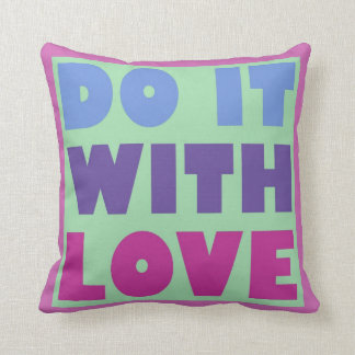 Do It With Love Throw Pillows