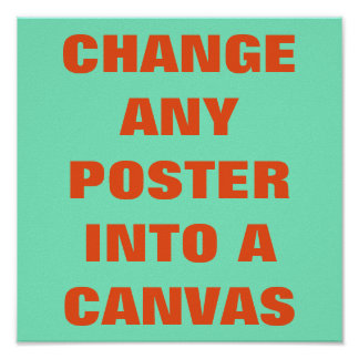 DO IT YOURSELF ~ Poster / CHANGE TO A CANVAS