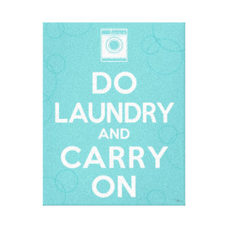 Do Laundry and Carry On Canvas Print