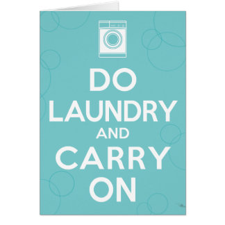 Do Laundry and Carry On Card