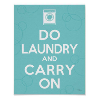 Do Laundry and Carry On Posters