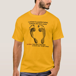 Do Lawyers Have Souls? T-Shirt