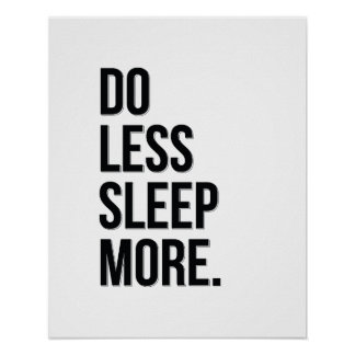 Do Less - White Anti-Inspirational Quote Poster