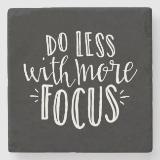 Do Less with More Focus Coasters