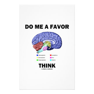 Do Me A Favor Think (Brain Anatomy Humor) Stationery