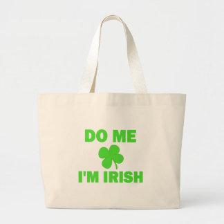 Do Me I'm irish Tote Bag