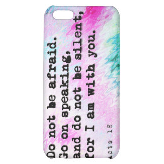 Do not be afraid. Go on speaking. Case For iPhone 5C