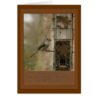 do not be afraid God will provide  bird on feeder Greeting Card