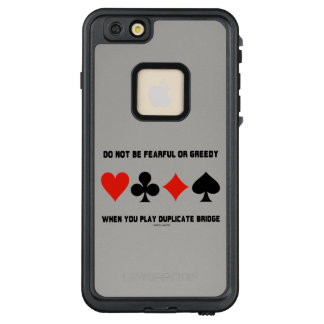 Do Not Be Fearful Or Greedy Play Duplicate Bridge LifeProof FRĒ iPhone 6/6s Plus Case