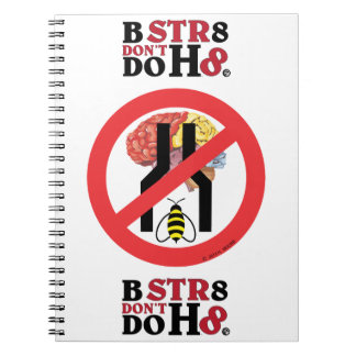 Do Not Bee Narrow Brained Spiral Note Book