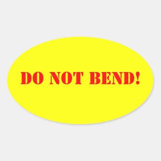 Do Not Bend Oval Sticker