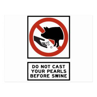 Do Not Cast Your Pearls Before Swine Matthew 7:6 Postcard