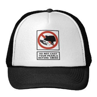 Do Not Cast Your Pearls Before Swine Matthew 7:6 Trucker Hat