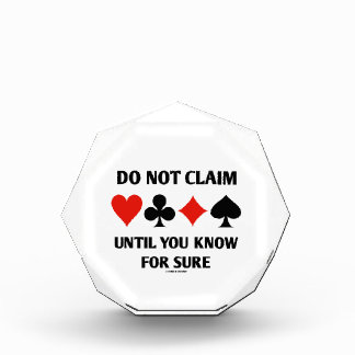 Do Not Claim Until You Know For Sure (Card Suits) Award